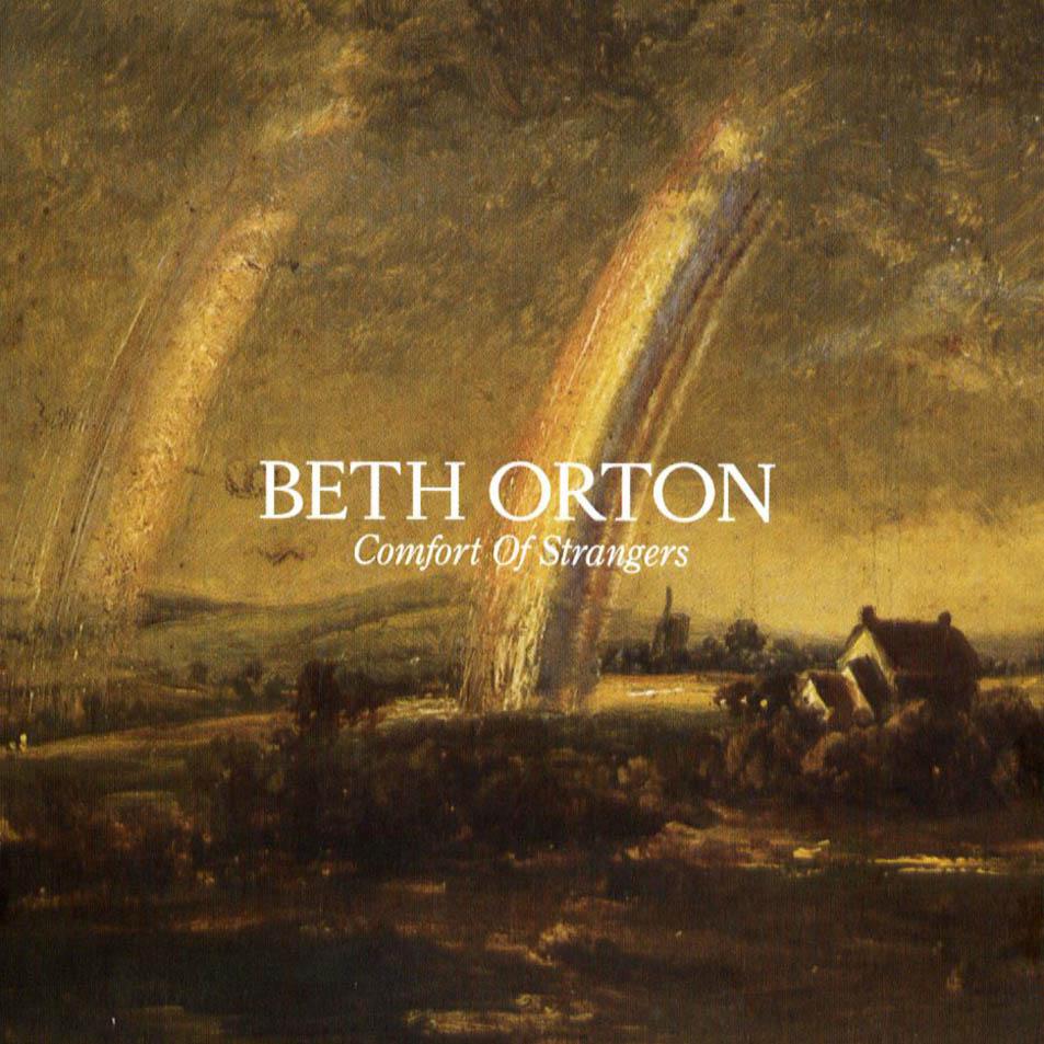 Beth_Orton-Comfort_Of_Strangers