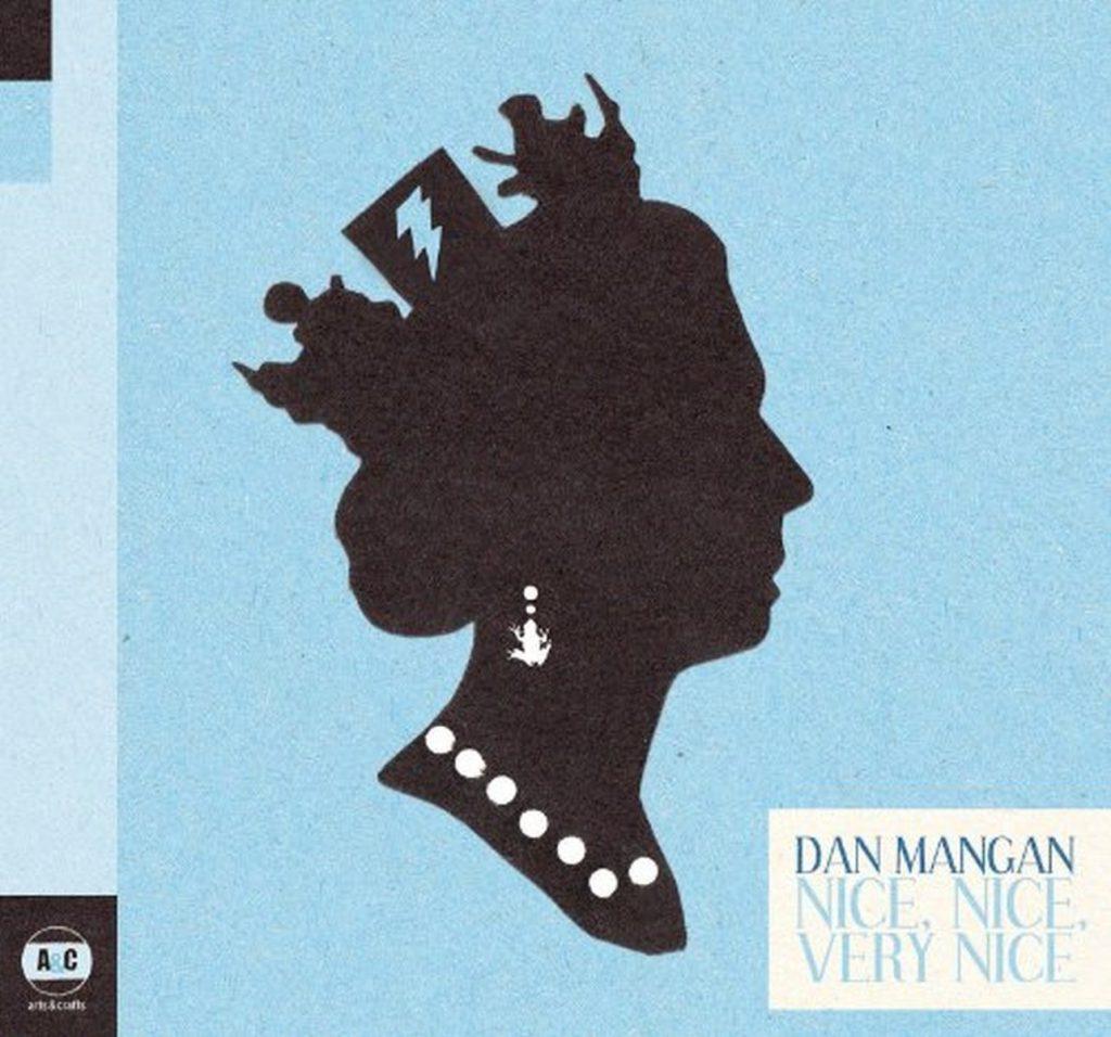 Dan Mangan - Nice Nice Very Nice