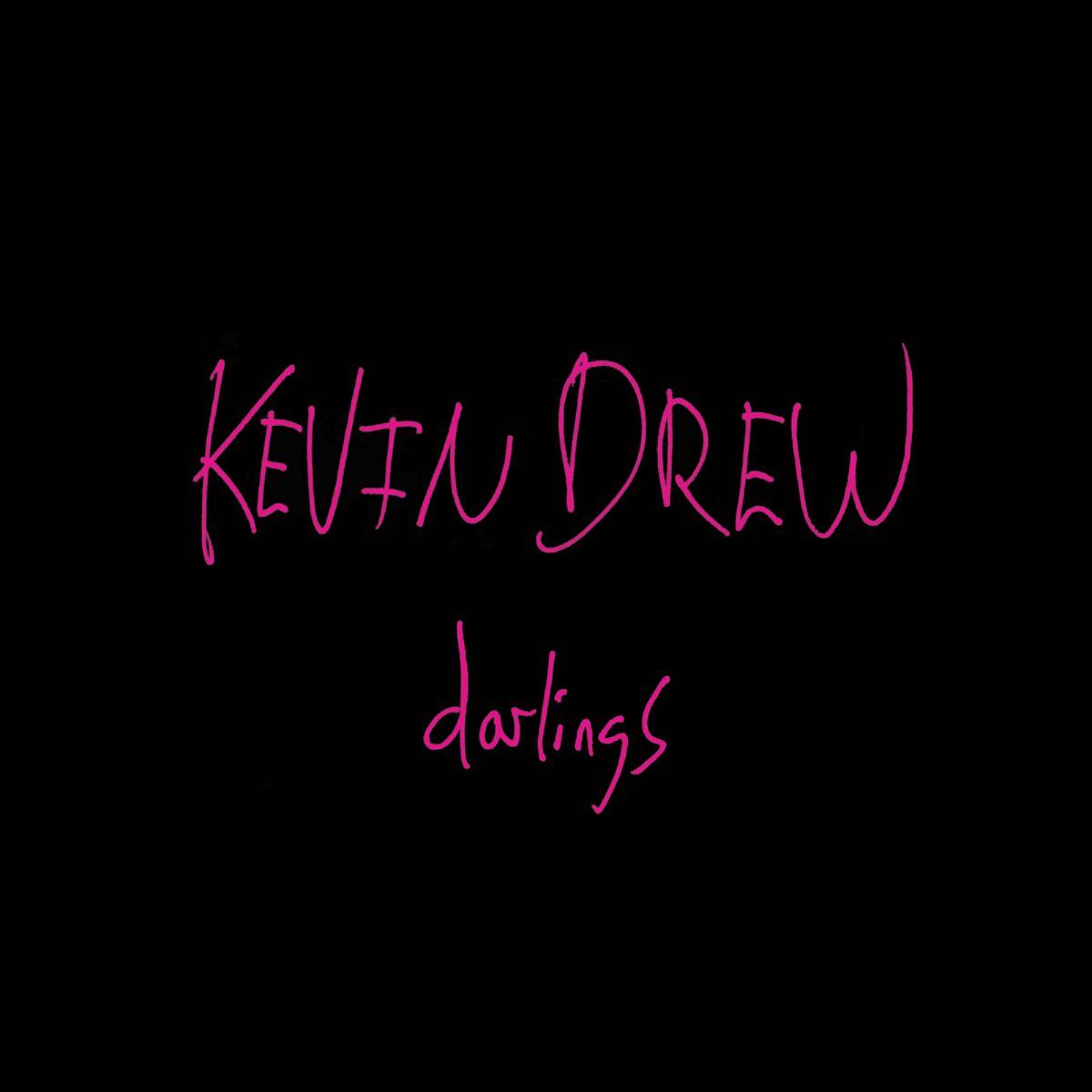kevin drew - darlings